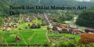 Ktr, Bimtek dan Diklat Manajemen Aset Desa
